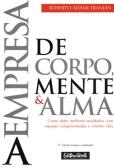 A Empresa de Corpo, Mente e Alma