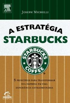 A Estratégia Starbucks