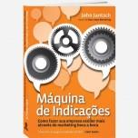 Maquina-de-Indicações-John-Jantsch-e1427822587707